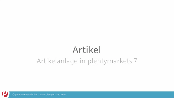 Artikel // Artikelanlage in plentymarkets